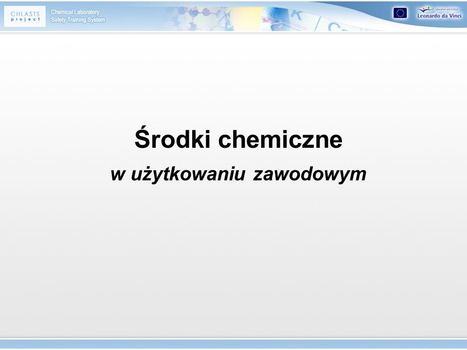 Środki chemiczne w użytkowaniu zawodowym