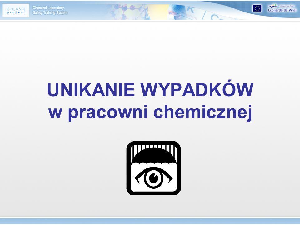 Unikanie wypadków - spis treści Organizacja pracowni szkolnej Wyposażenie Przechowywanie odczynników Postępowanie z odpadami chemicznymi Zasady wykonywania podstawowych operacji laboratoryjnych