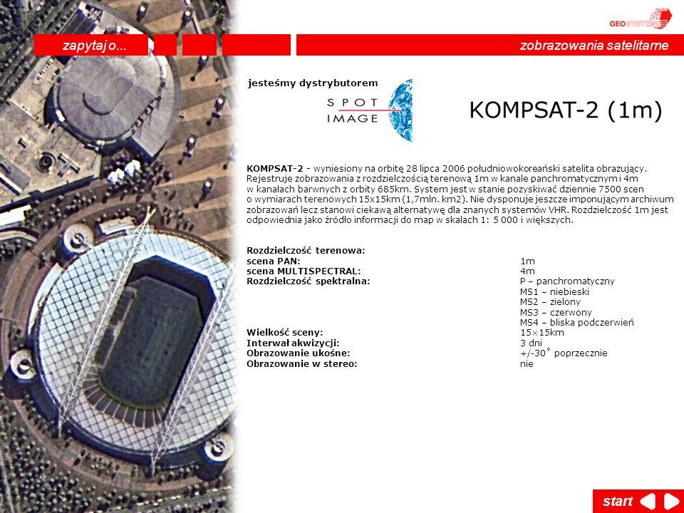 KOMPSAT-2 - wyniesiony na orbitę 28 lipca 2006 południowokoreański satelita obrazujący. Rejestruje zobrazowania z rozdzielczością terenową 1m w kanale