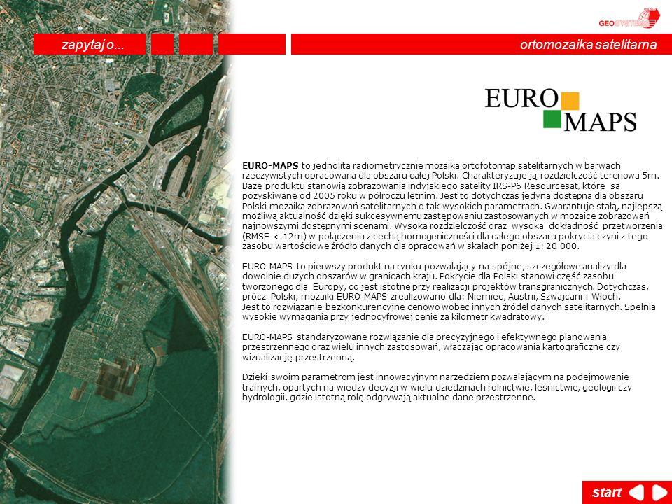 EURO-MAPS to jednolita radiometrycznie mozaika ortofotomap satelitarnych w barwach rzeczywistych opracowana dla obszaru całej Polski. Charakteryzuje j