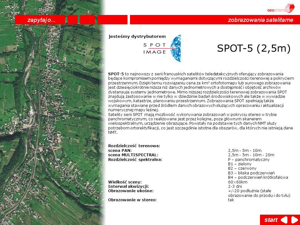 SPOT-5 to najnowszy z serii francuskich satelitów teledetekcyjnych oferujący zobrazowania będące kompromisem pomiędzy wymaganiami dotyczącymi rozdziel