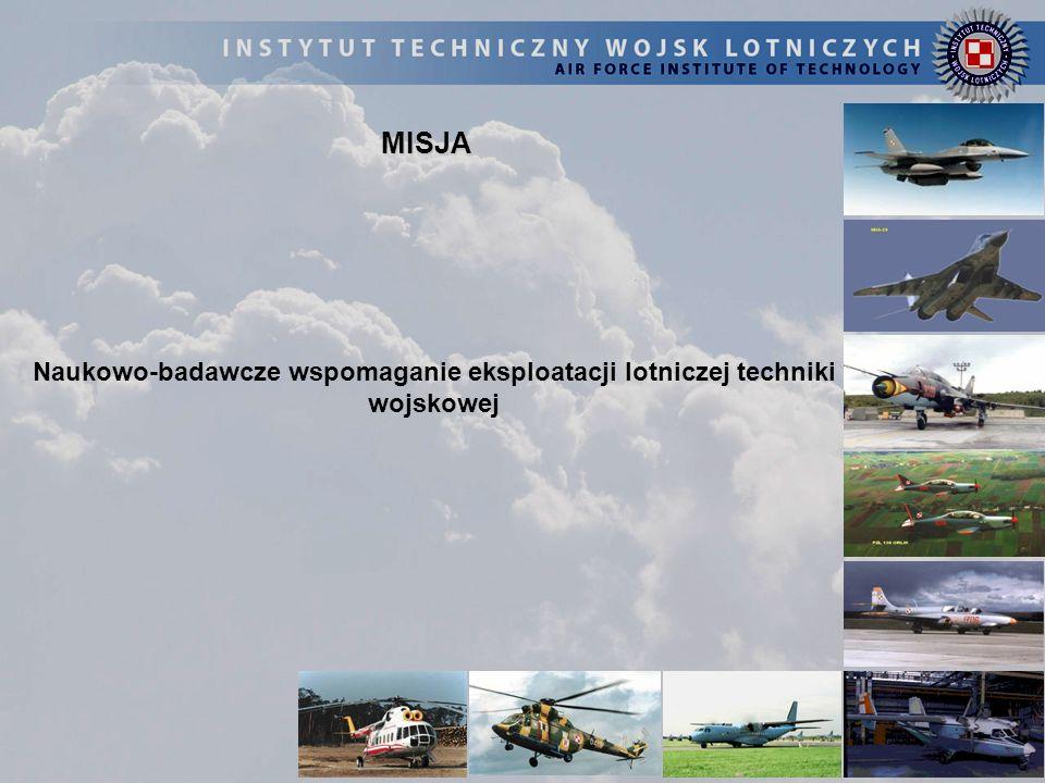 MISJA Naukowo-badawcze wspomaganie eksploatacji lotniczej techniki wojskowej