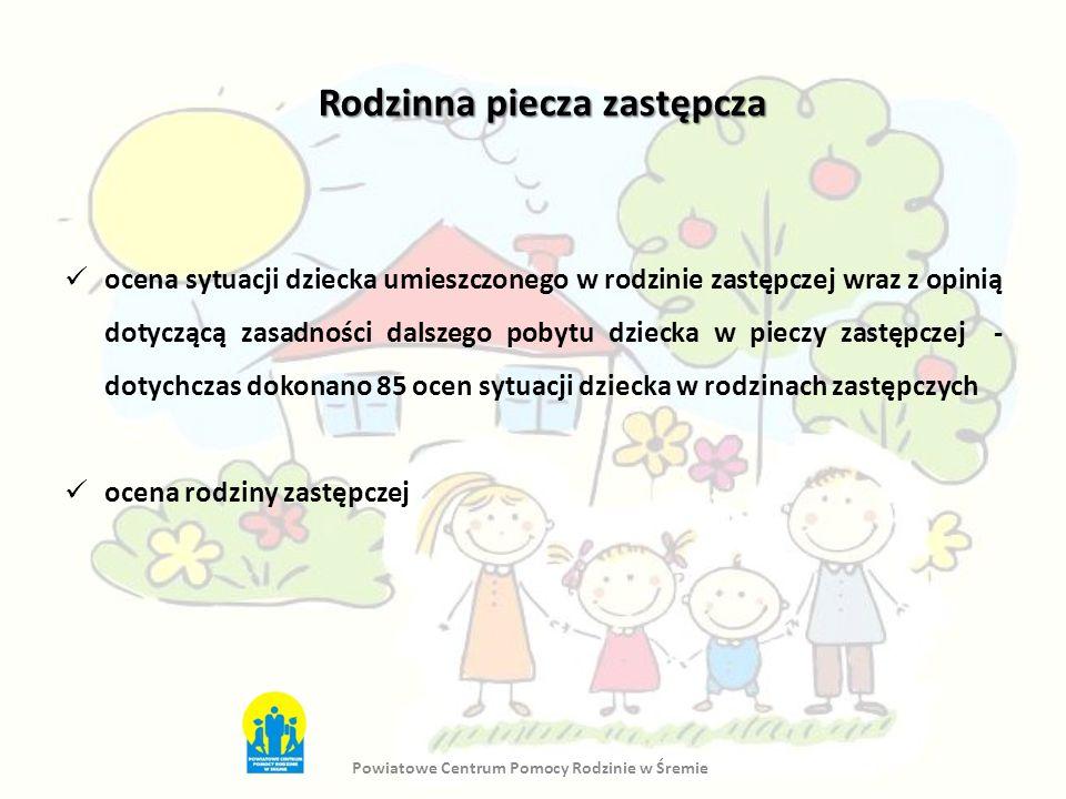 Rodzinna piecza zastępcza ocena sytuacji dziecka umieszczonego w rodzinie zastępczej wraz z opinią dotyczącą zasadności dalszego pobytu dziecka w piec