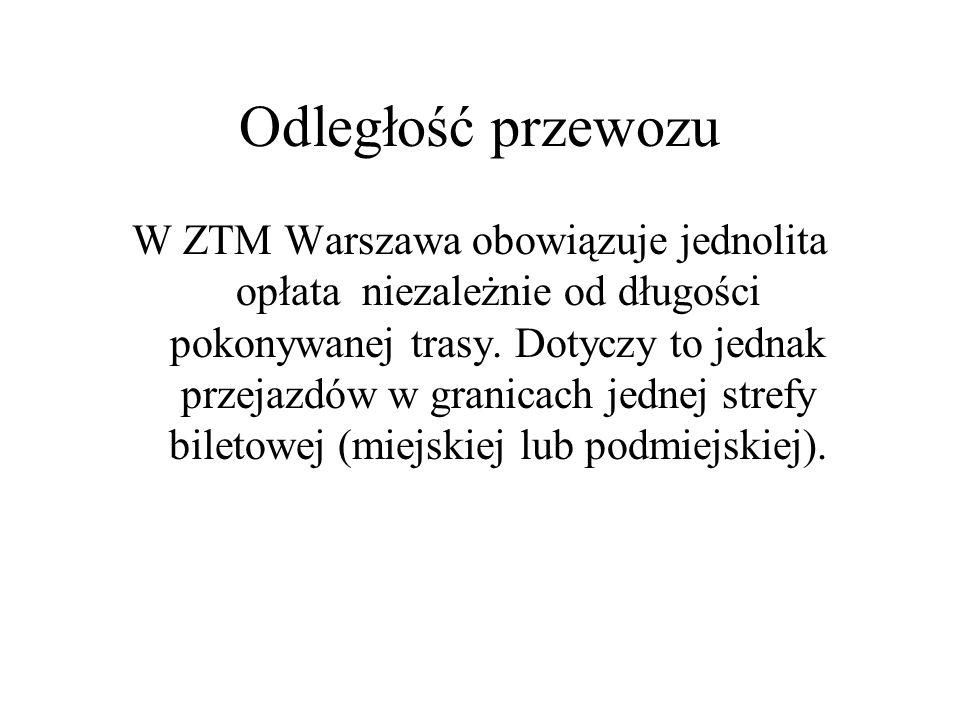 Odległość przewozu W ZTM Warszawa obowiązuje jednolita opłata niezależnie od długości pokonywanej trasy.