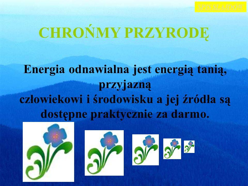 UNIA EUROPEJSKA ZA EKOLGIĄ Biała Ksi ę ga Komisji Europejskiej, zatytułowana Energia dla przyszło ś ci – odnawialne ź ródła energii. Celem proekologic