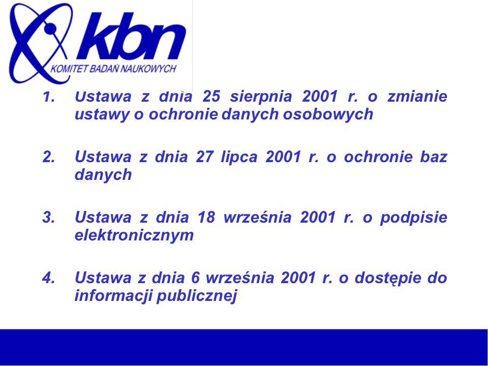 1.Ustawa z dnia 25 sierpnia 2001 r.