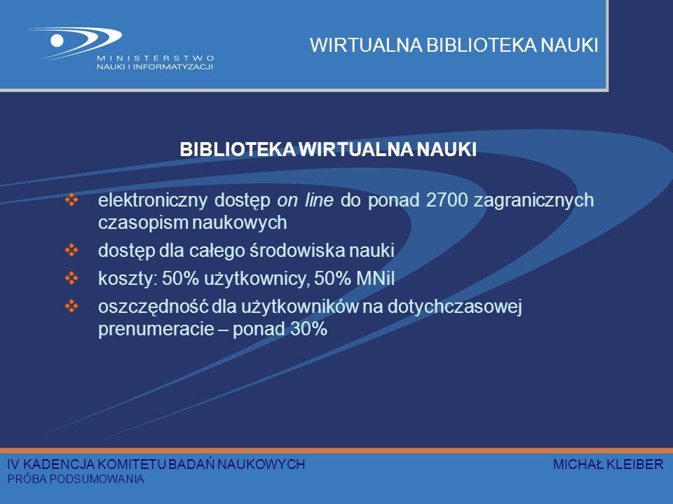 WIRTUALNA BIBLIOTEKA NAUKI BIBLIOTEKA WIRTUALNA NAUKI elektroniczny dostęp on line do ponad 2700 zagranicznych czasopism naukowych dostęp dla całego ś