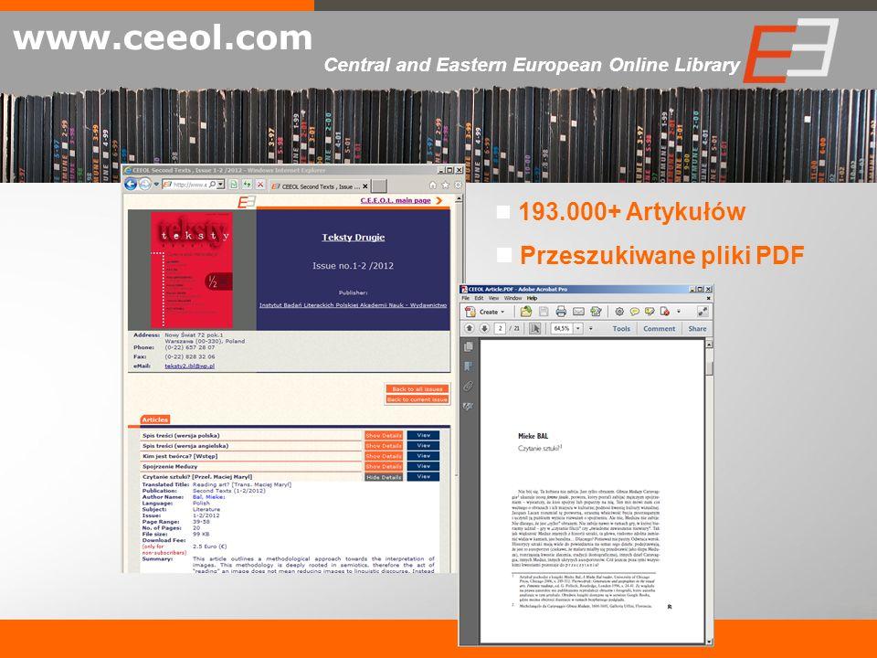 193.000+ Artykułów Przeszukiwane pliki PDF www.ceeol.com Central and Eastern European Online Library