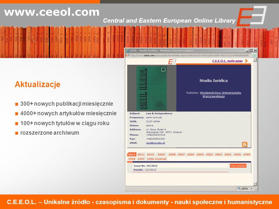 C.E.E.O.L. – Unikalne źródło - czasopisma i dokumenty - nauki społeczne i humanistyczne www.ceeol.com Central and Eastern European Online Library Aktu