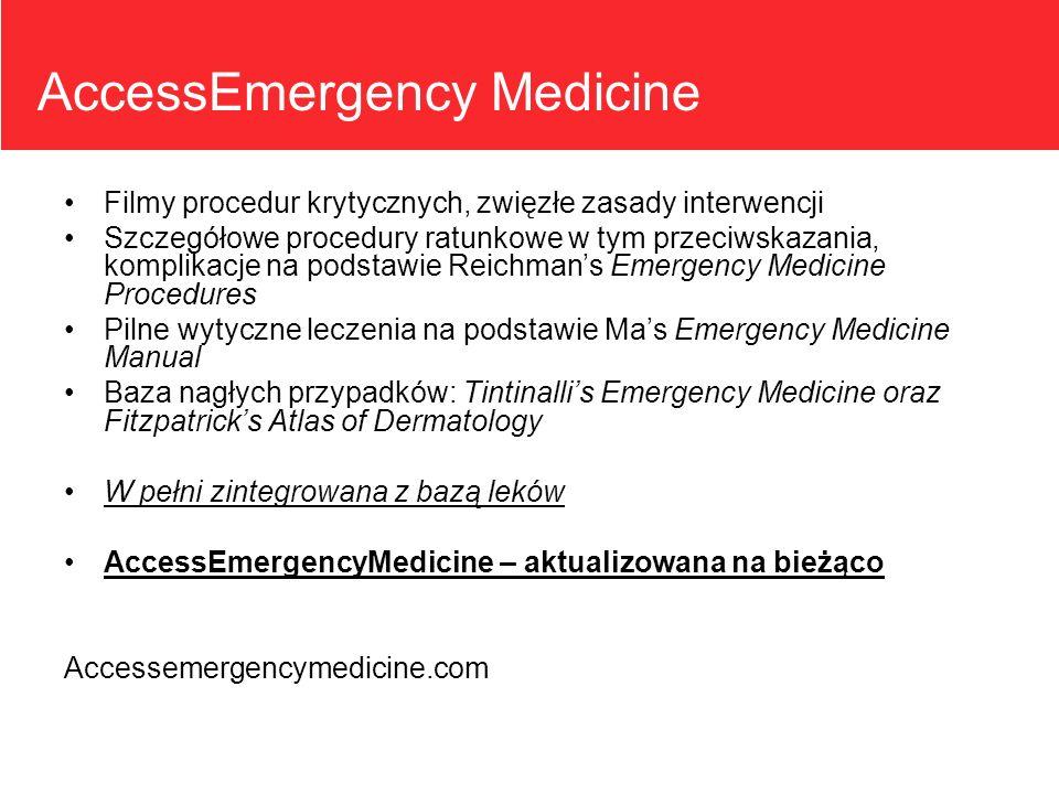 AccessEmergency Medicine Filmy procedur krytycznych, zwięzłe zasady interwencji Szczegółowe procedury ratunkowe w tym przeciwskazania, komplikacje na