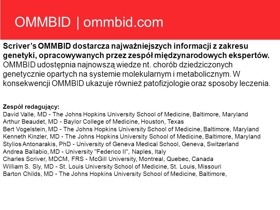 OMMBID | ommbid.com Scrivers OMMBID dostarcza najważniejszych informacji z zakresu genetyki, opracowywanych przez zespół międzynarodowych ekspertów. O