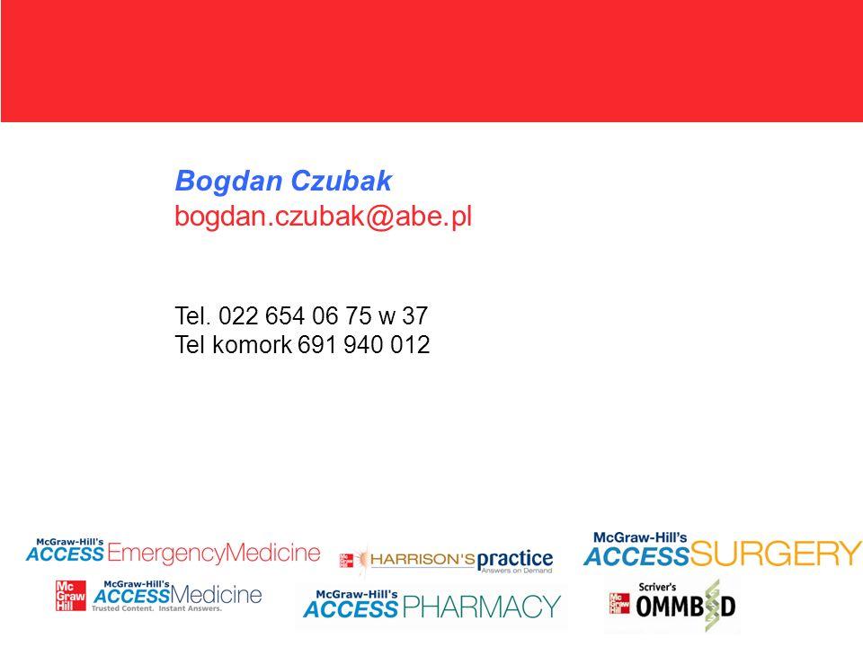 Bogdan Czubak bogdan.czubak@abe.pl Tel. 022 654 06 75 w 37 Tel komork 691 940 012