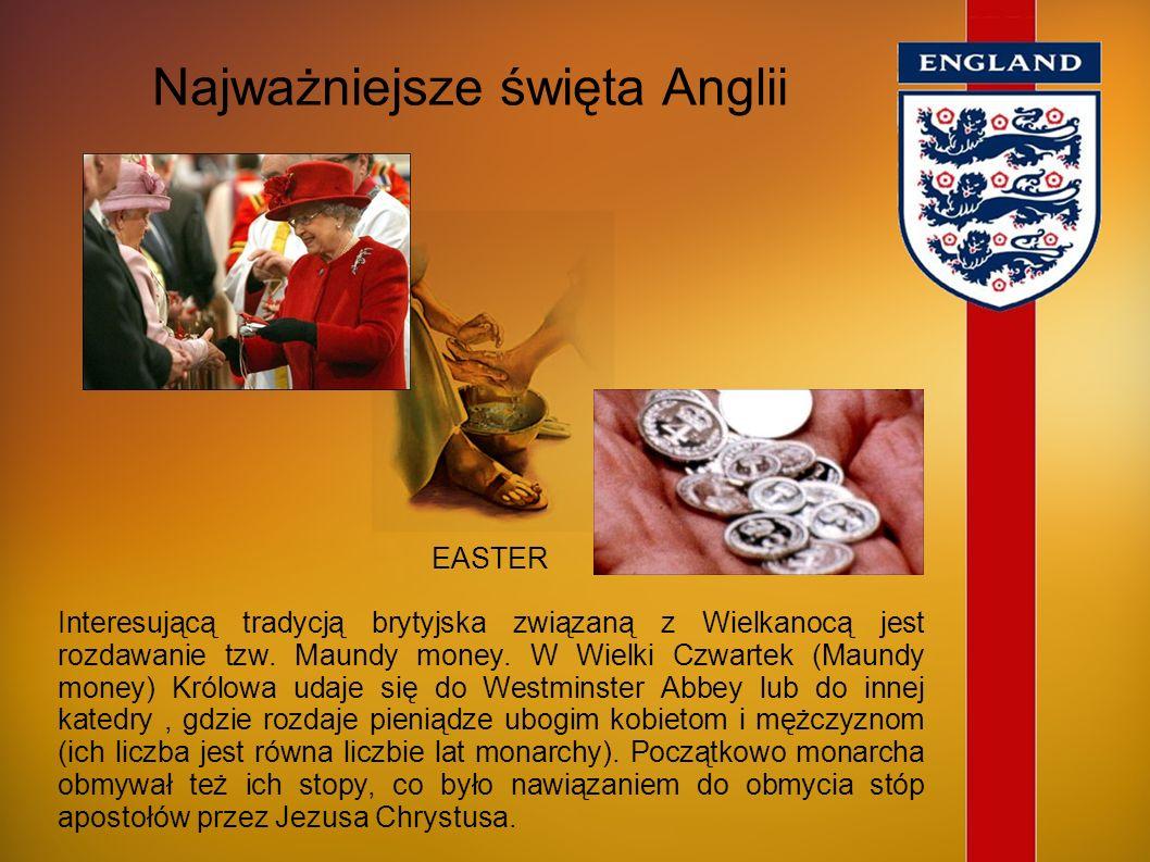 Najważniejsze święta Anglii CHRISTMAS Anglicy obchodzą święta Bożego Narodzenia nieco inaczej niż mieszkańcy kontynentu. Mniejsze znaczenie przywiązuj