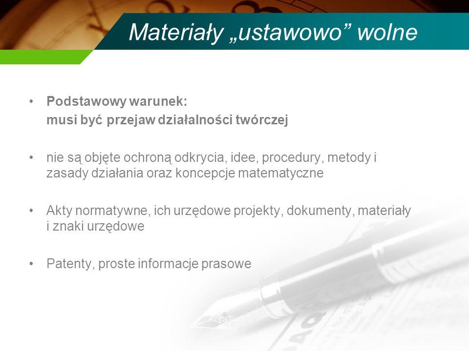 Wygasanie W Polsce: 70 lat (+1) od śmierci twórcy lub gdy utwór zbiorowy/anonimowy – 70 (+1) lat od pierwszej publikacji W USA, UE – tak samo, w Wielkiej Brytanii – do nagrań utworów audio-video: 90 lat + wieczny Crown Copyright, w Izraelu: 50 lat, Afganistan: nie ma w ogóle prawa autorskiego WIPO wymaga minimum 50 lat + wzajemne uznawanie