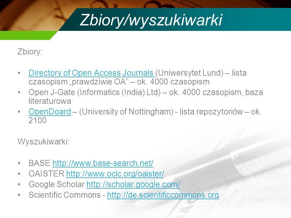 Zbiory/wyszukiwarki Zbiory: Directory of Open Access Journals (Uniwersytet Lund) – lista czasopism prawdziwie OA – ok.