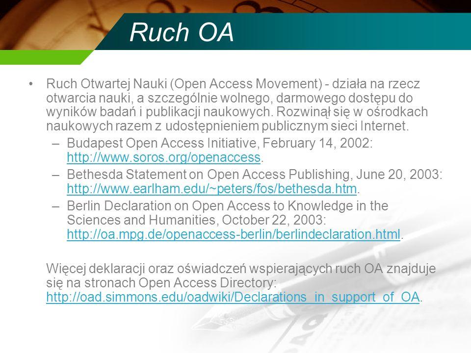 Ruch OA Ruch Otwartej Nauki (Open Access Movement) - działa na rzecz otwarcia nauki, a szczególnie wolnego, darmowego dostępu do wyników badań i publikacji naukowych.