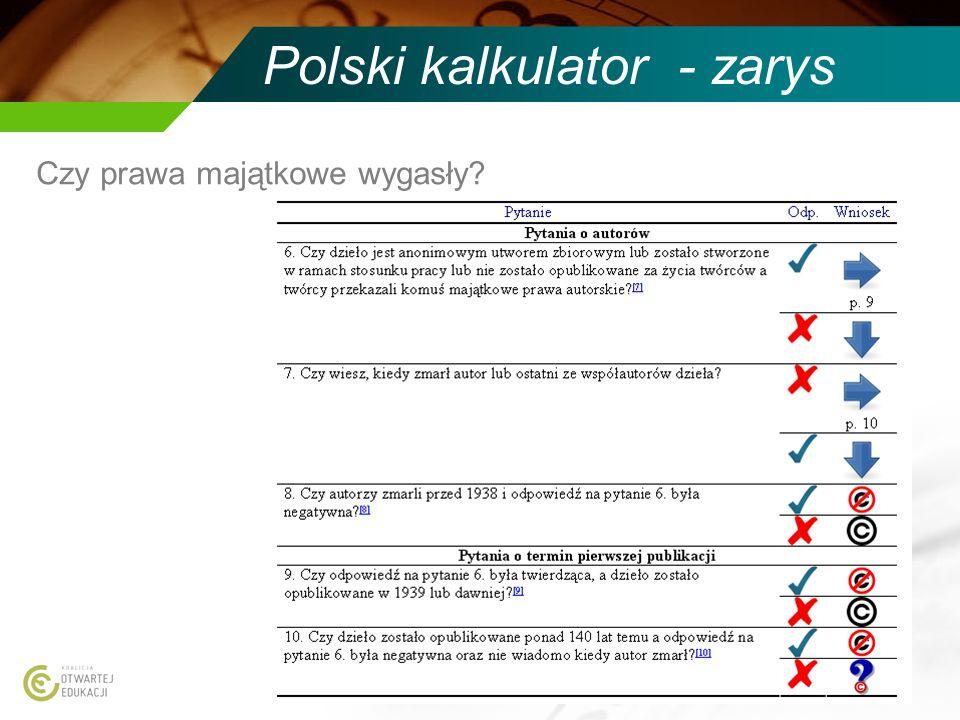 Polski kalkulator - zarys Czy prawa majątkowe wygasły