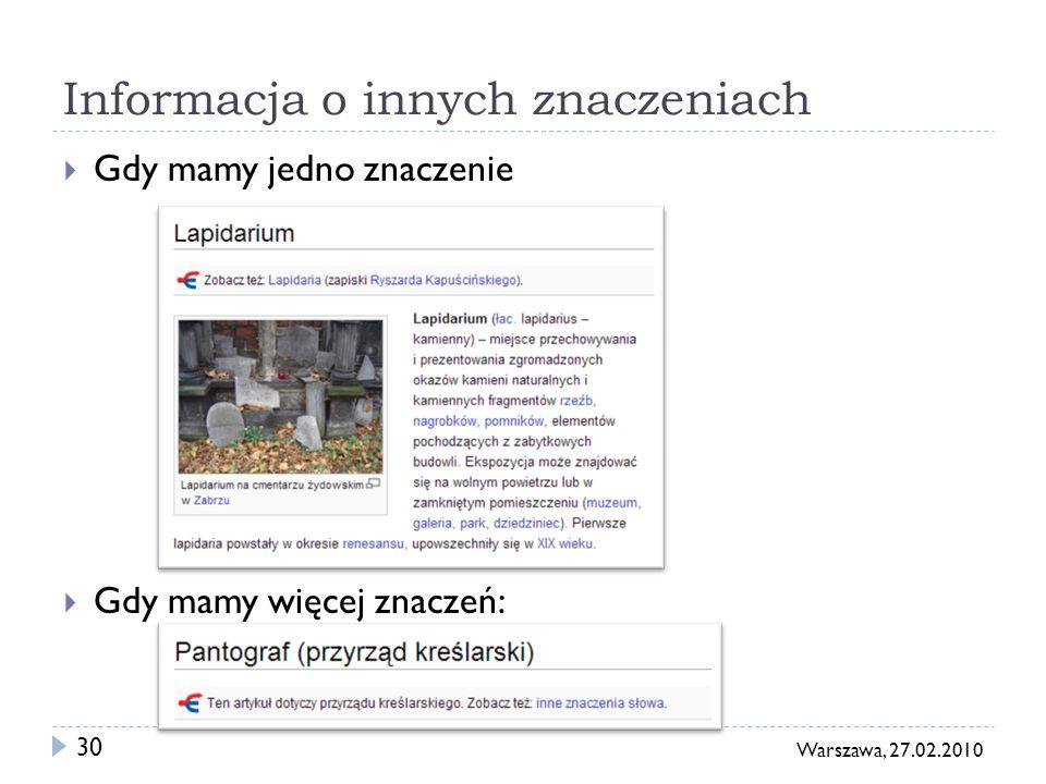 31 Warszawa, 27.02.2010 Wyszukiwanie Oparte o nazwy i treść artykułów Możliwość przejścia od razu do artykułu którego nazwę się wpisało.