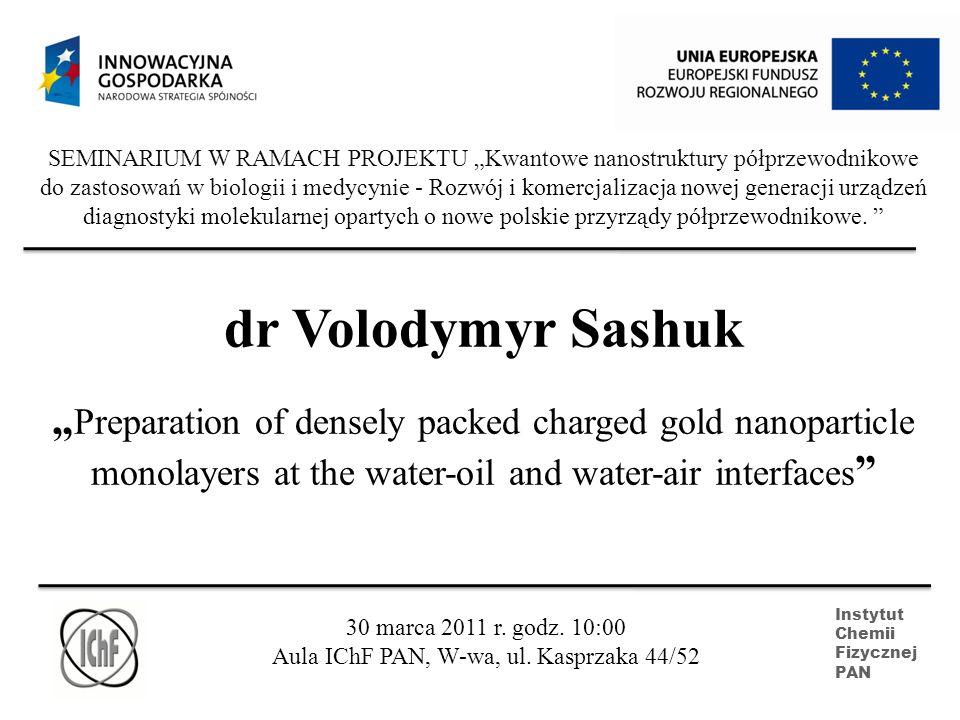 SEMINARIUM W RAMACH PROJEKTU Kwantowe nanostruktury półprzewodnikowe do zastosowań w biologii i medycynie - Rozwój i komercjalizacja nowej generacji u