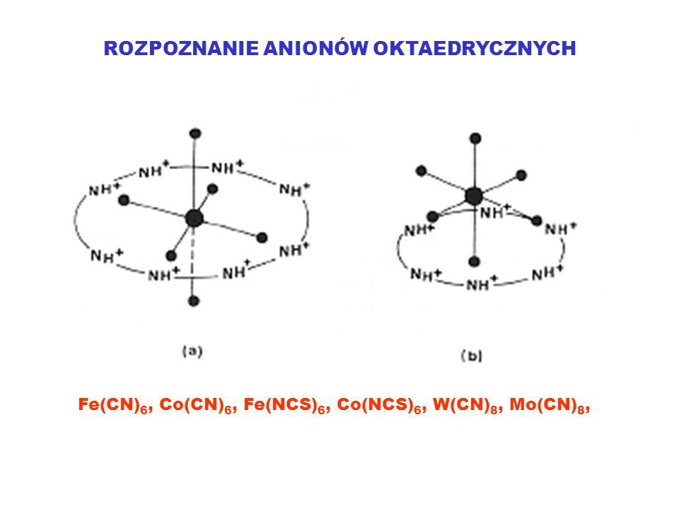 Fe(CN) 6, Co(CN) 6, Fe(NCS) 6, Co(NCS) 6, W(CN) 8, Mo(CN) 8,