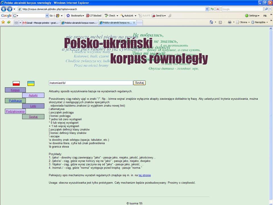 Wyszukiwanie (obecnie) Aktualny sposób wyszukiwania bazuje na wyrażeniach regularnych PERL Poszukiwany ciąg należy ująć w znaki / .