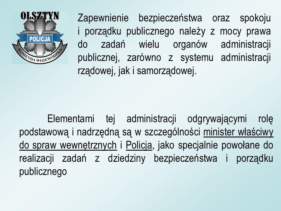 Elementami tej administracji odgrywającymi rolę podstawową i nadrzędną są w szczególności minister właściwy do spraw wewnętrznych i Policja, jako spec