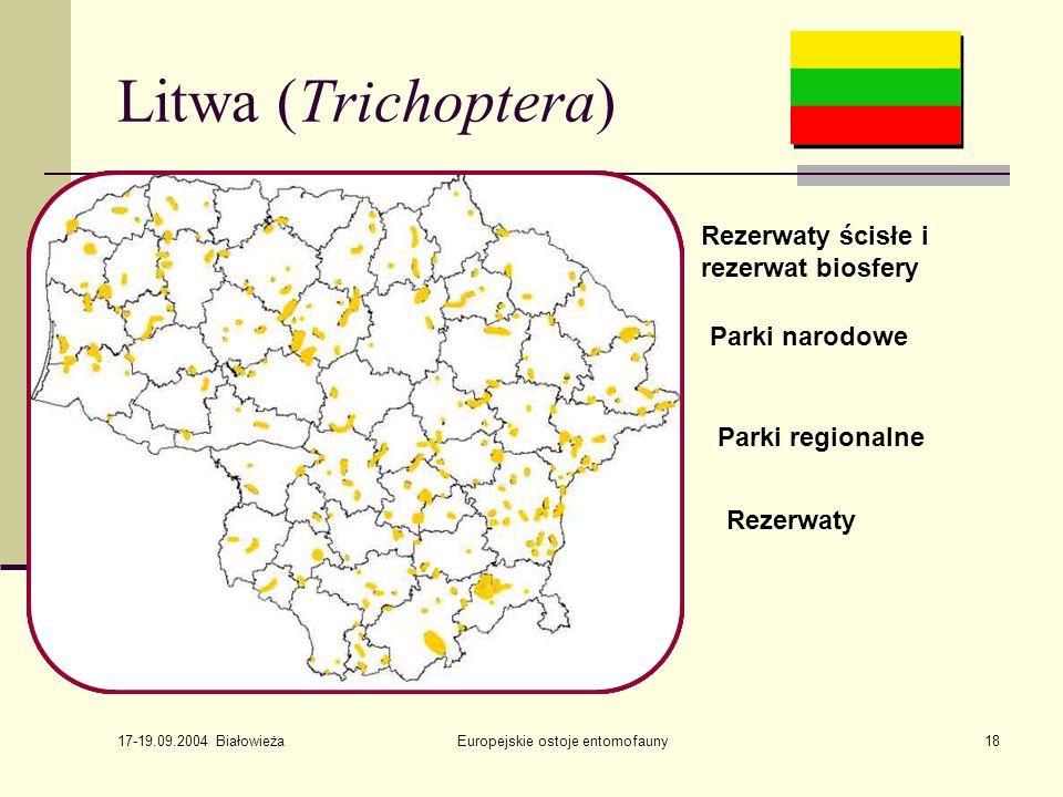 17-19.09.2004 Białowieża Europejskie ostoje entomofauny18 Litwa (Trichoptera) krajowe – 19% narodowe – 19% biosfery – 2% Regionalne – 57% 84 21 45 40 Rezerwaty ścisłe i rezerwat biosfery 86 Parki narodowe 83 19 66 48 Parki regionalne Rezerwaty