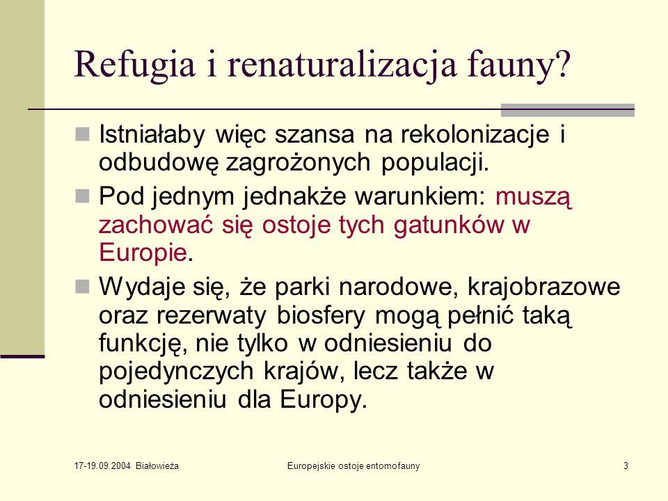 17-19.09.2004 Białowieża Europejskie ostoje entomofauny14 Białoruś 42 6 10 23 83 7 13 29 26 18