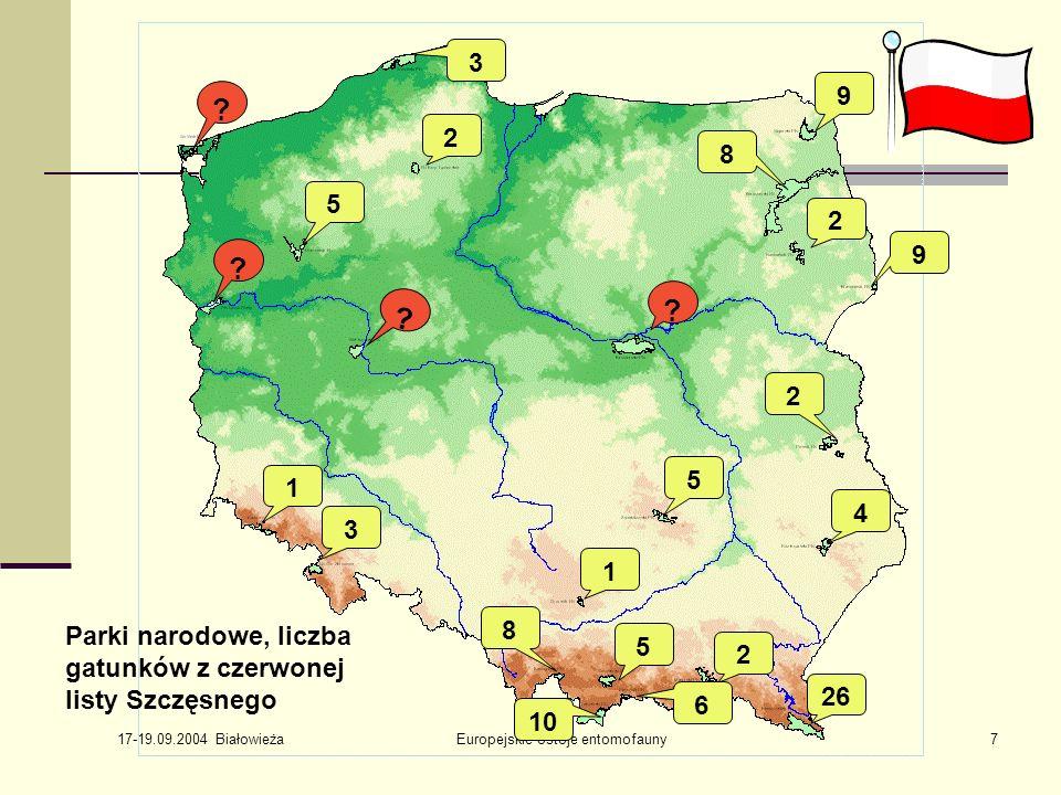17-19.09.2004 Białowieża Europejskie ostoje entomofauny28 Rosja – europejska część Czerwona księga Karelii Czerwona księga Obwodu Leningradzkiego (45 gatunków) Badania są niezbędne w wielu częściach kraju i typach krajobrazu.