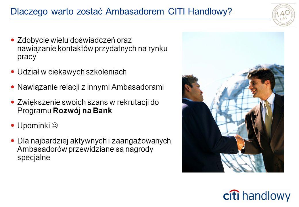 Dlaczego warto zostać Ambasadorem CITI Handlowy.