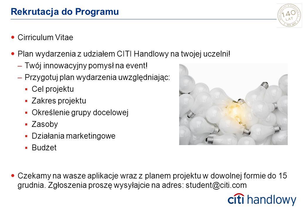 Rekrutacja do Programu Cirriculum Vitae Plan wydarzenia z udziałem CITI Handlowy na twojej uczelni.