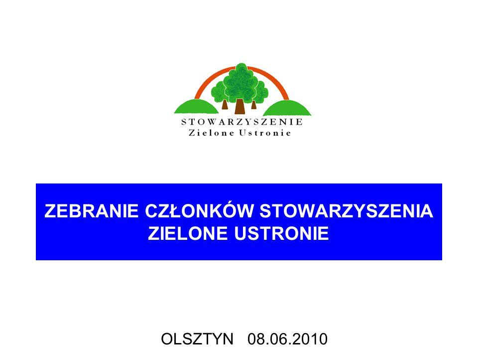 ZEBRANIE CZŁONKÓW STOWARZYSZENIA ZIELONE USTRONIE OLSZTYN 08.06.2010