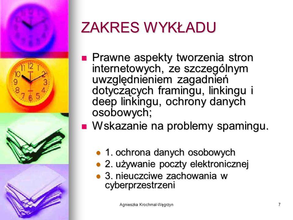 Agnieszka Krochmal-Węgrzyn18 DEFINICJE 3 przesłanki łącznie: 3 przesłanki łącznie: występowanie INFORMACJI występowanie INFORMACJI dotyczące OSOBY FIZYCZNEJ, dotyczące OSOBY FIZYCZNEJ, która to osoba jest lub może zostać na podstawie tych informacji ZIDENTYFIKOWANA.