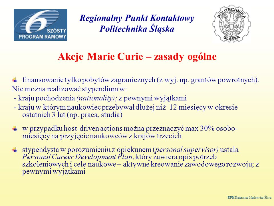 Regionalny Punkt Kontaktowy Politechnika Śląska MC Host- Conferences and Training Courses (II) 2.