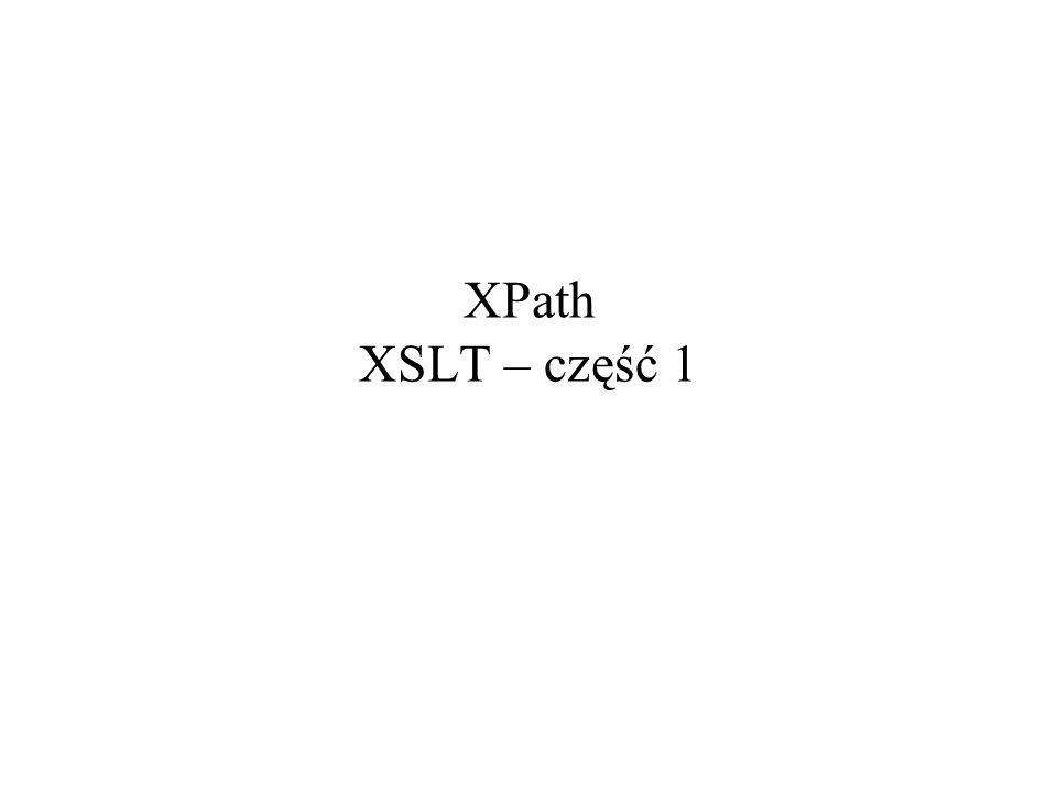 XPath XSLT – część 1