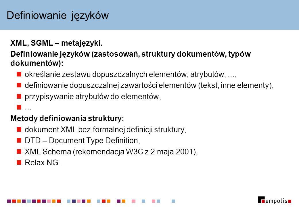 Poprawność dokumentów Dokument XML poprawny składniowo (ang.