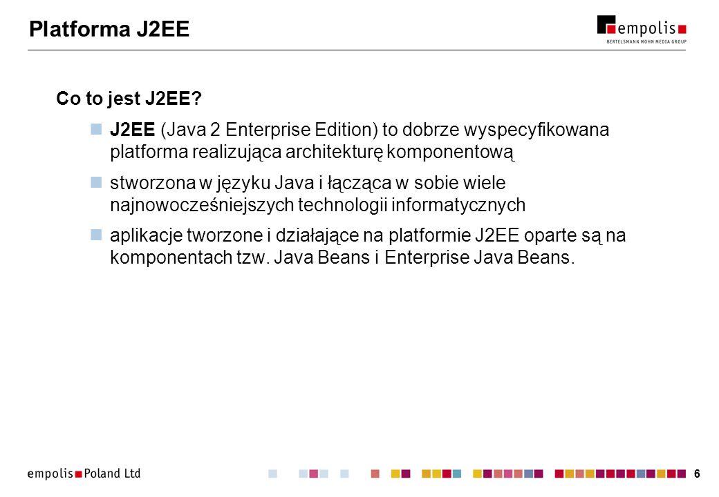 66 Platforma J2EE Co to jest J2EE? J2EE (Java 2 Enterprise Edition) to dobrze wyspecyfikowana platforma realizująca architekturę komponentową stworzon