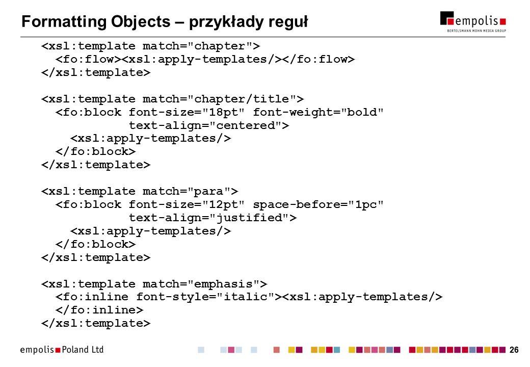 26 Formatting Objects – przykłady reguł