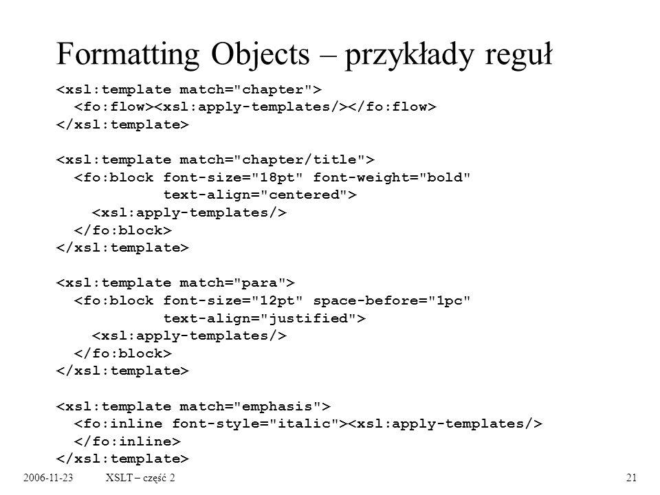 2006-11-23XSLT – część 221 Formatting Objects – przykłady reguł