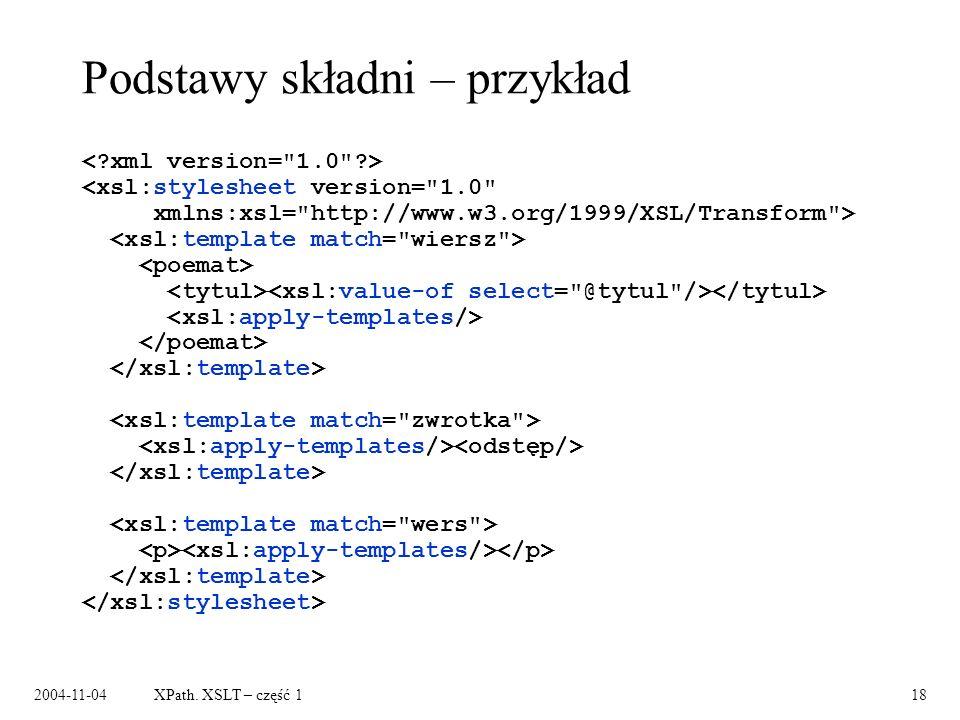 2004-11-04XPath. XSLT – część 118 Podstawy składni – przykład