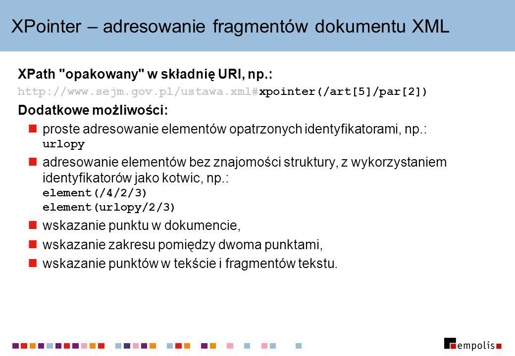 XPointer – adresowanie fragmentów dokumentu XML XPath