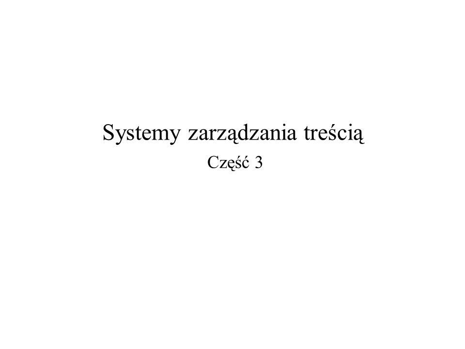 Systemy zarządzania treścią Część 3