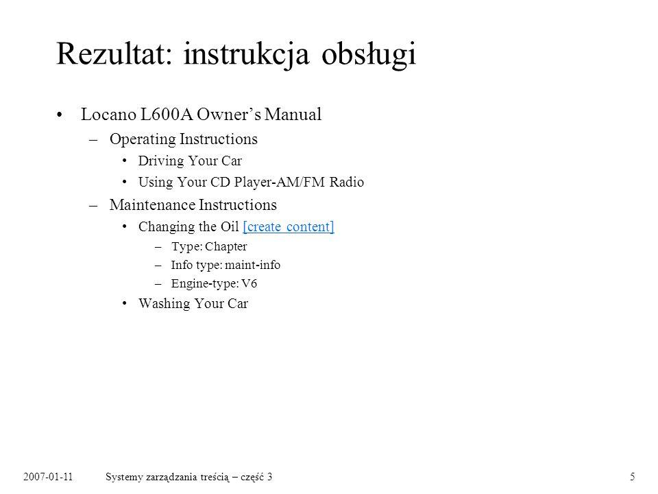 2007-01-11Systemy zarządzania treścią – część 35 Rezultat: instrukcja obsługi Locano L600A Owners Manual –Operating Instructions Driving Your Car Usin