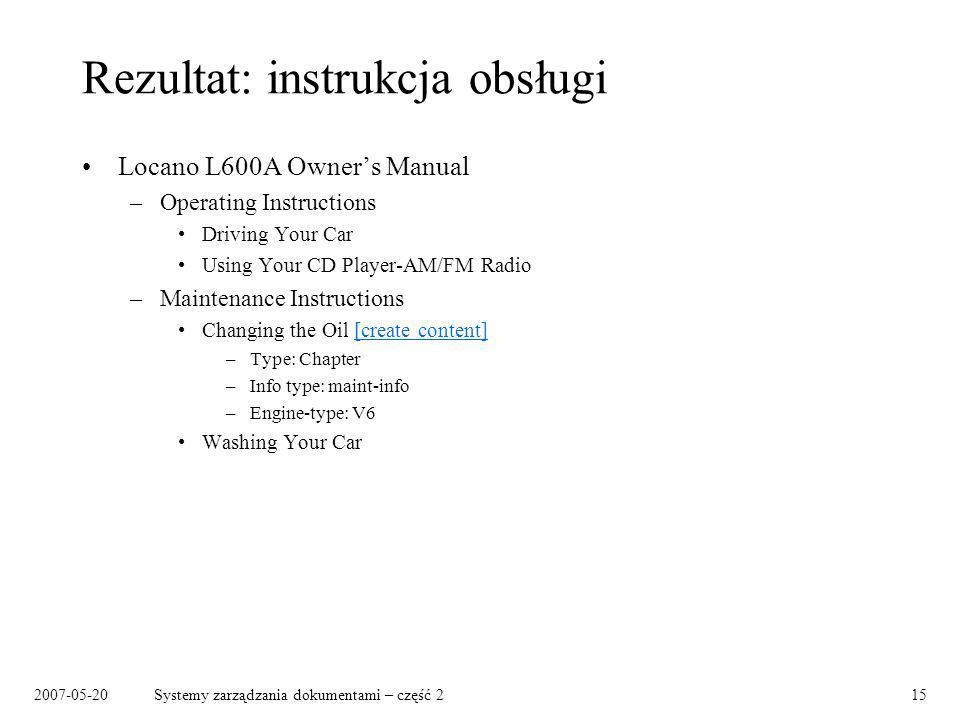 2007-05-20Systemy zarządzania dokumentami – część 215 Rezultat: instrukcja obsługi Locano L600A Owners Manual –Operating Instructions Driving Your Car