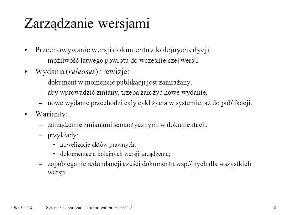 2007-05-20Systemy zarządzania dokumentami – część 29 Wydania / rewizje