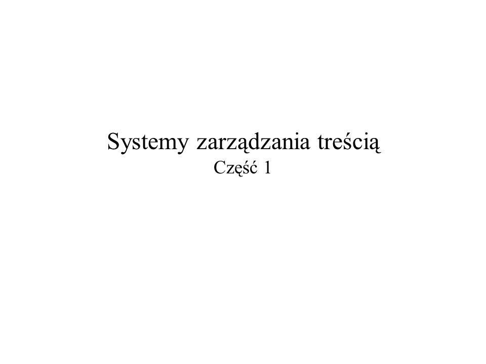 Systemy zarządzania treścią Część 1