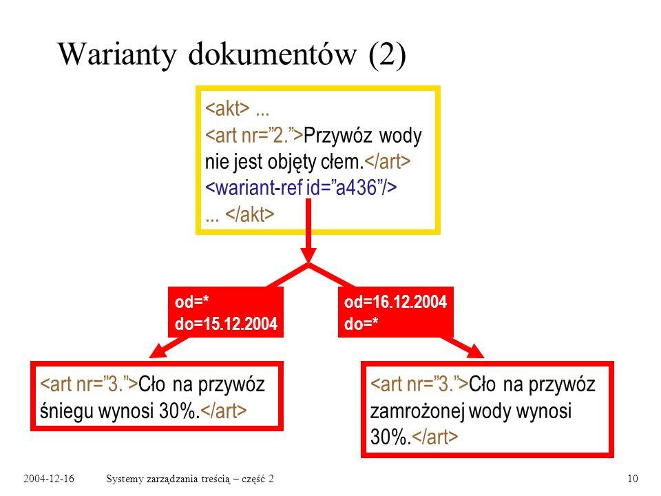 2004-12-16Systemy zarządzania treścią – część 210 Warianty dokumentów (2)...