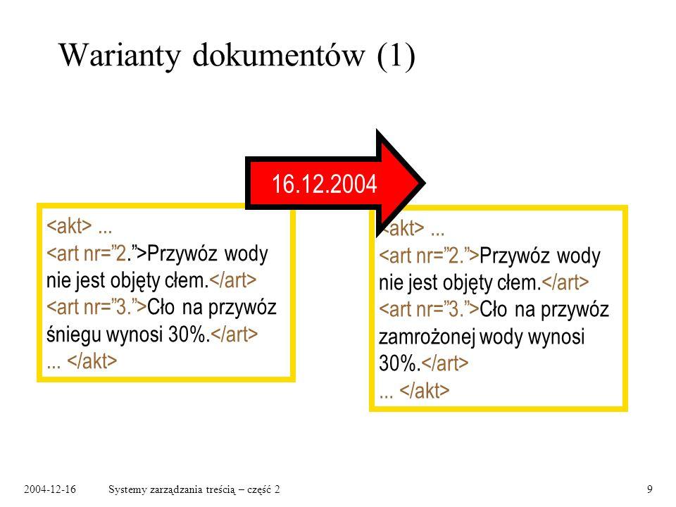 2004-12-16Systemy zarządzania treścią – część 29 Warianty dokumentów (1)...