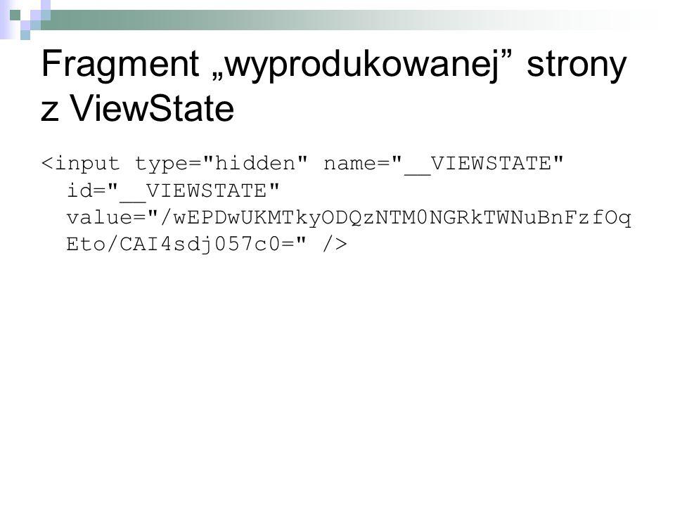 Fragment wyprodukowanej strony z ViewState