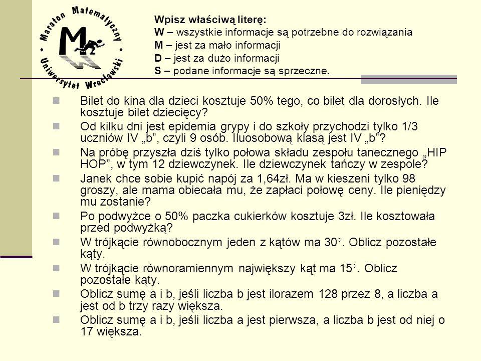 ZADANIA MATEMATYCZNE (po 70 pkt.) Zadanie 1.